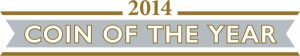 coin of the year logo 1 1 300x56 - Coin of the Year 2014