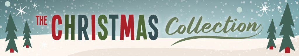 AT 2019 Christmas Collection Campaign Range Page Banner 1024x193 - It's beginning to look a lot like Christmas…