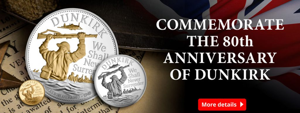 CL Dunkirk British Isles web campaign homepage 2 1024x386 - New coins mark the 80th Anniversary of Dunkirk